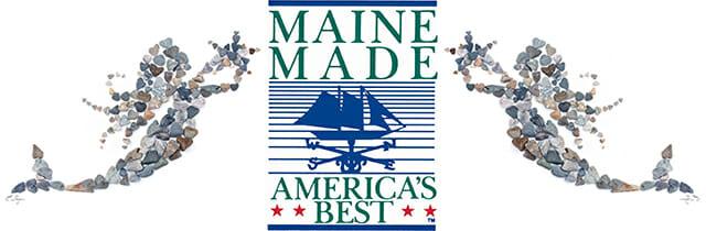 Maine Made – America's Best!