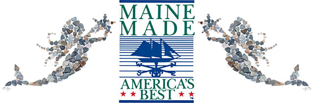Maine Made – America's Best!